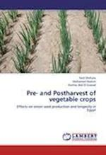 Pre- and Postharvest of vegetable crops