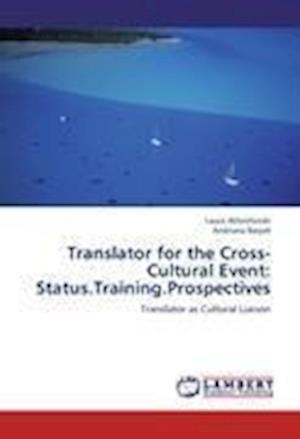 Translator for the Cross-Cultural Event: Status.Training.Prospectives