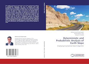 Deterministic and Probabilistic Analysis of Earth Slope