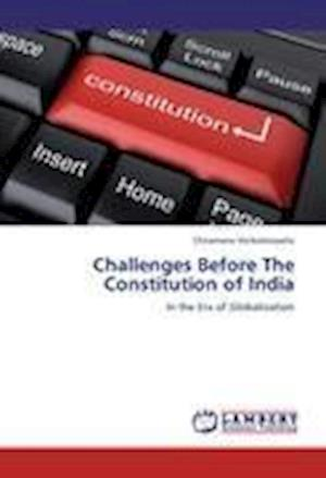 Challenges Before the Constitution of India