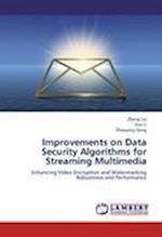 Improvements on Data Security Algorithms for Streaming Multimedia af Liu Zheng, Dong Zhaoyang, Li Xue