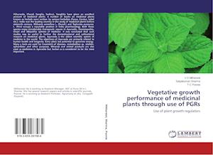 Vegetative growth performance of medicinal plants through use of PGRs