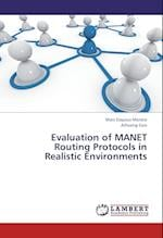 Evaluation of Manet Routing Protocols in Realistic Environments