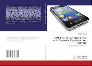 SMS Encryption Using RC4 with Dynamic Key Based on Android