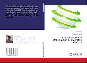 Precipitation and Dehydration of Hydrated Alumina