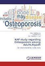 Kap Study Regarding Osteoporosis Among Adults, Riyadh