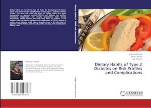 Dietary Habits of Type 2 Diabetes on Risk Profiles and Complications