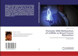 Promoter DNA Methylation of miRNAs as Breast Cancer Biomarkers