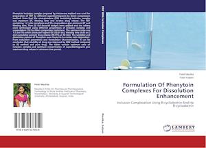 Formulation of Phenytoin Complexes for Dissolution Enhancement