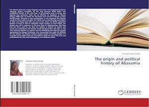 The origin and political history of Abasamia