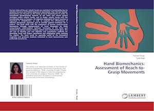Hand Biomechanics: Assessment of Reach-To-Grasp Movements