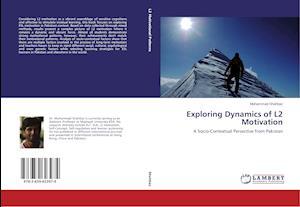Exploring Dynamics of L2 Motivation