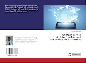 An Open Service Architecture For Next Generation Mobile Devices