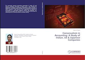 Conservatism in Accounting: A Study of Indian, US & Japanese Companies