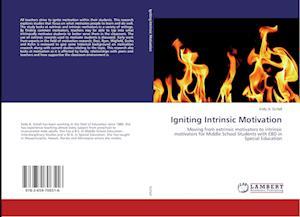 Igniting Intrinsic Motivation