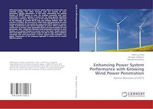 Enhancing Power System Performance with Growing Wind Power Penetration