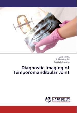 Diagnostic Imaging of Temporomandibular Joint