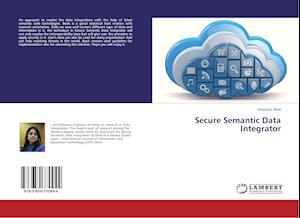 Secure Semantic Data Integrator
