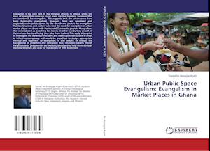 Urban Public Space Evangelism: Evangelism in Market Places in Ghana