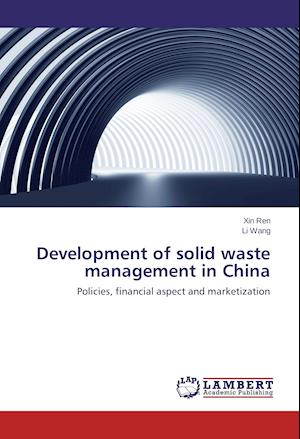 Development of solid waste management in China