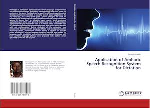 Application of Amharic Speech Recognition System for Dictation