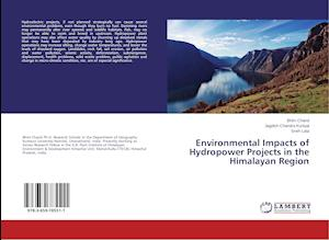 Environmental Impacts of Hydropower Projects in the Himalayan Region