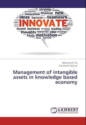 Management of intangible assets in knowledge based economy