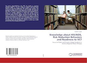 Knowledge about HIV/AIDS, Risk Reduction Behaviors and Readiness to VCT
