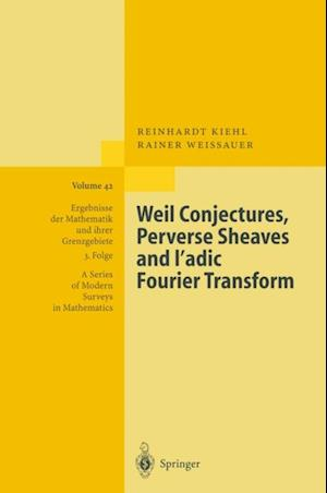 Weil Conjectures, Perverse Sheaves and l'adic Fourier Transform