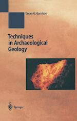 Techniques in Archaeological Geology (Natural Science in Archaeology)