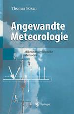 Angewandte Meteorologie af Thomas Foken