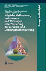 Mogliche Manahmen, Instrumente Und Wirkungen Einer Steuerung Der Verkehrs- Und Siedlungsflachennutzung af Kilian Bizer, Dieter Ewringmann