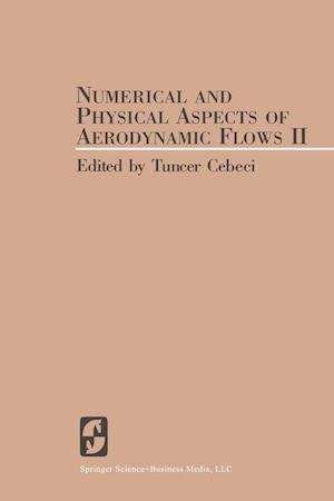 Numerical and Physical Aspects of Aerodynamic Flows II