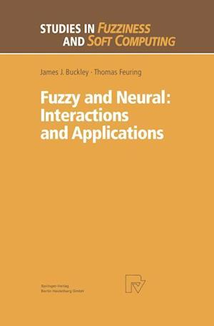 Fuzzy and Neural: Interactions and Applications