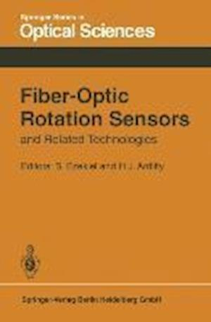 Fiber-Optic Rotation Sensors and Related Technologies : Proceedings of the First International Conference MIT, Cambridge, Mass., USA, November 9-11, 1