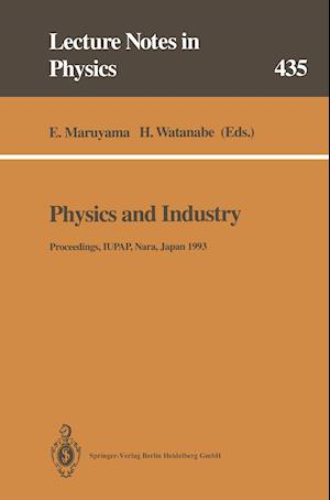 Physics and Industry : Proceedings of the Academic Session of the XXI General Assembly of the International Union of Pure and Applied Physics. Held at
