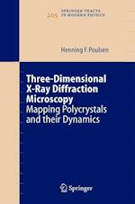 Three-Dimensional X-Ray Diffraction Microscopy af Henning Friis Poulsen