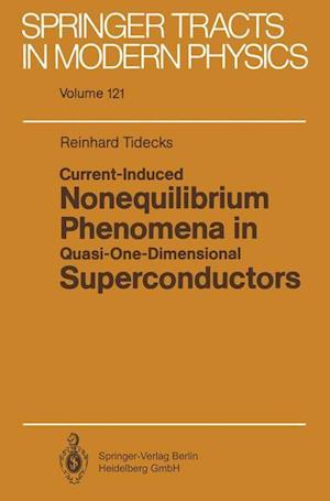 Current-Induced Nonequilibrium Phenomena in Quasi-One-Dimensional Superconductors