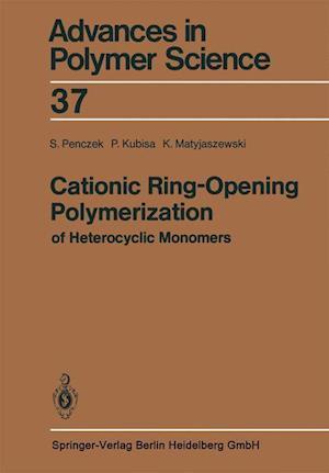 Cationic Ring-Opening Polymerization of Heterocyclic Monomers : I. Mechanisms