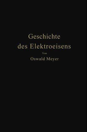 Geschichte des Elektroeisens