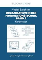 Organisation in der Produktionstechnik (Studium und Praxis)
