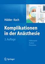 Komplikationen in der Anasthesie
