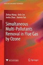 Simultaneous Multi-Pollutants Removal in Flue Gas by Ozone (Advanced Topics in Science and Technology in China)