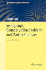 Semigroups, Boundary Value Problems and Markov Processes af Kazuaki Taira