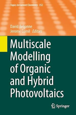 Multiscale Modelling of Organic and Hybrid Photovoltaics