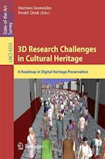 3D Research Challenges in Cultural Heritage af Marinos Ioannides
