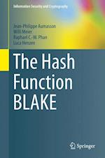 The Hash Function BLAKE af Willi Meier, Jean-Philippe Aumasson, Raphael C.-W. Phan