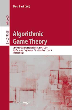 Algorithmic Game Theory : 7th International Symposium, SAGT 2014, Haifa, Israel, September 30 -- October 2, 2014, Proceedings
