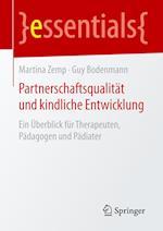 Partnerschaftsqualitat Und Kindliche Entwicklung af Guy Bodenmann, Martina Zemp