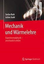 Mechanik Und Warmelehre af Achim Stahl, Stefan Roth